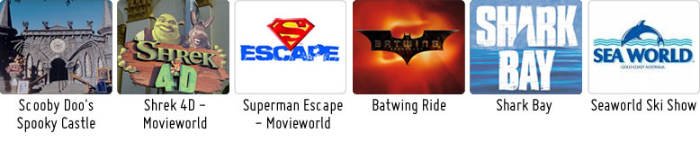 Scooby Doo's Spooky Castle, Shrek 4D - Movie World, Superman Escape - Movie World, Batwing Ride, Shark Bay, Seaworld Ski Show